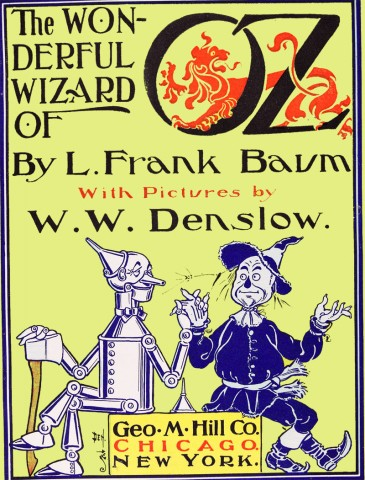 The Wonderful Wizard of Oz with pictures by Denslow